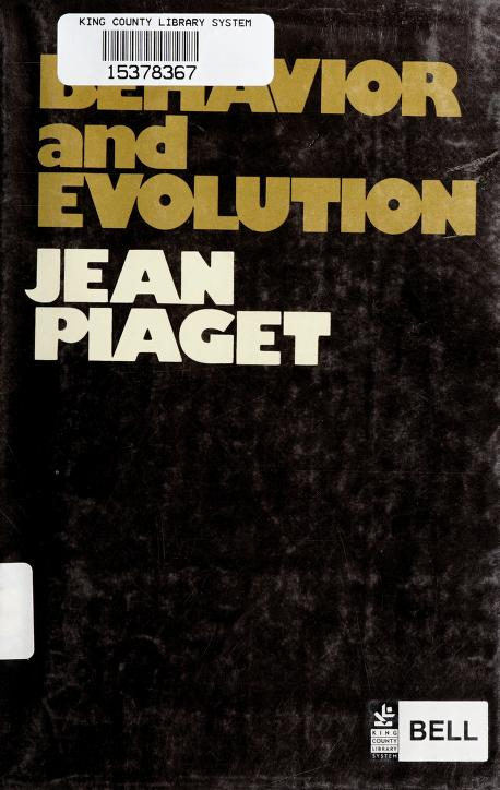 Behavior and evolution by Jean Piaget