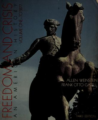 Cover of: Freedom and crisis | Allen Weinstein
