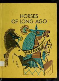 Cover of: Horses of long ago | Dahlov Zorach Ipcar
