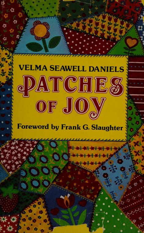 Patches of joy by Velma Seawell Daniels