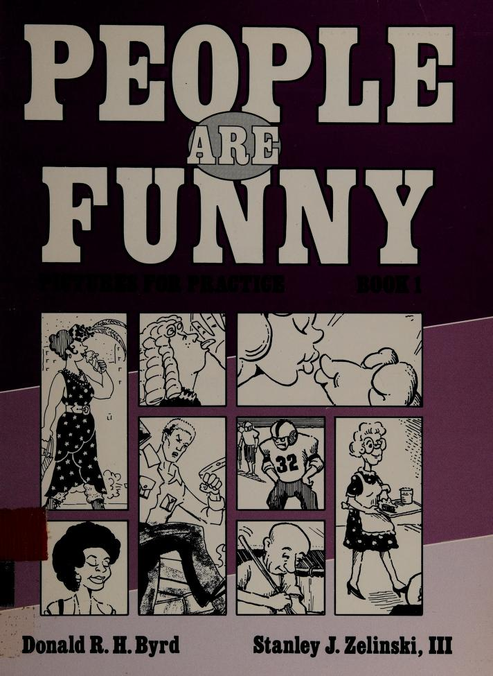 People Are Funny (Pictures for Practice, Book 1) by Donald R. H. Byrd, Stanley J., III Zelinski