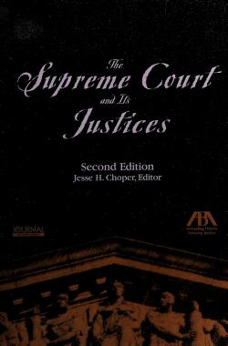 Cover of: The Supreme Court and its justices | edited by Jesse H. Choper.